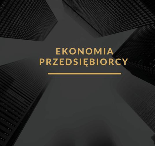 Ekonomia Przedsiębiorcy
